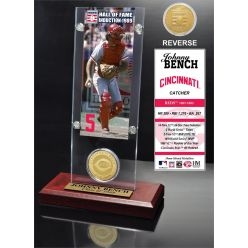 """Johnny Bench """"Hall of Fame"""" Ticket & Bronze Coin Acrylic Desk Top"""